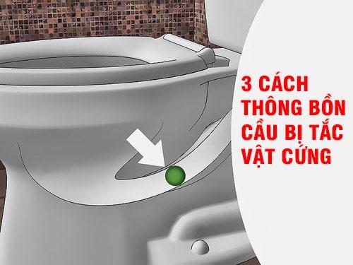 cach-thong-bon-cau-bi-tac-vat-cung